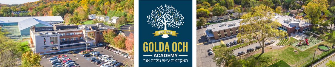 Golda Och Academy Photo - Located in West Orange, New Jersey, Golda Och Academy is an accredited private independent school, educating students from Pre-K through 12th grade in a flexible and caring environment that nurtures their minds and their spirits. Our mission is to nurture the unique potential of each student through an exceptional Jewish and general studies education.